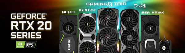 MSI представляет первые оригинальные версии видеокарт NVIDIA GeForce RTX
