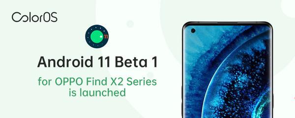 ColorOS делает доступным Android 11 Beta для тестирования на смартфонах Find X2